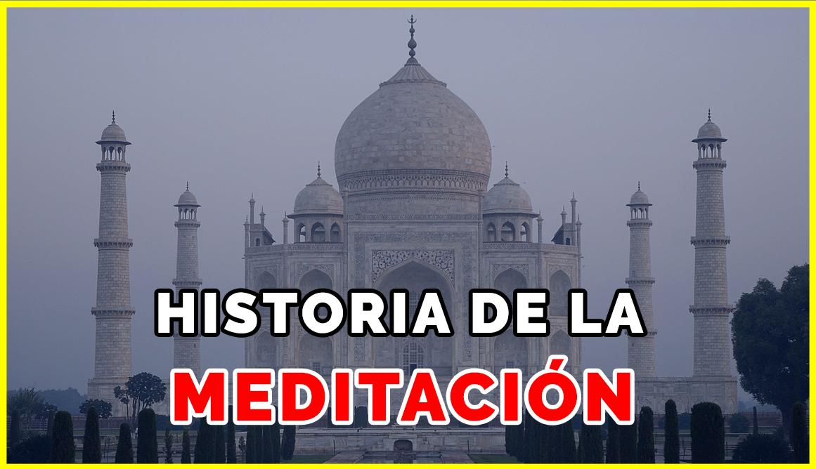 Historia de la Meditación